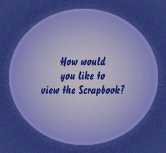 How would you like to view the Scrapbook?
